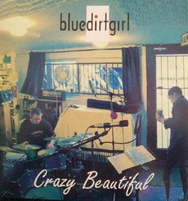blue dirt girl crazy beautiful CD