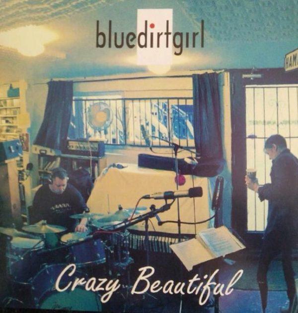blue dirt girl crazy beautiful CD