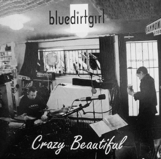 blue dirt girl b w download Crazy Beautiful CD image