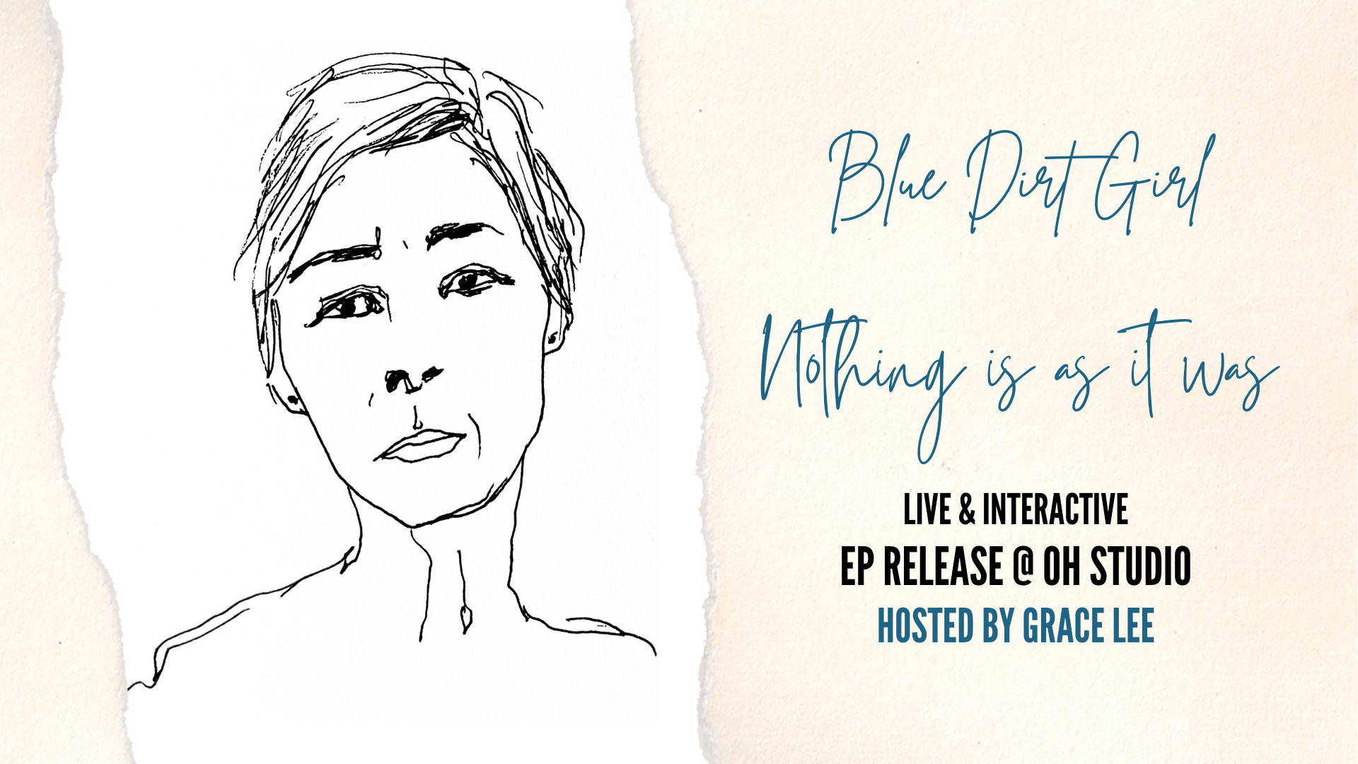 Blue Dirt Girl Grace Lee OH Studio EP release event kiki yee sketch 2021